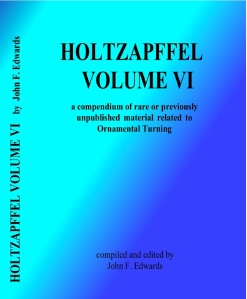 Holtzapffel Vol. VI 2nd Ed. Compiled by John Edwards